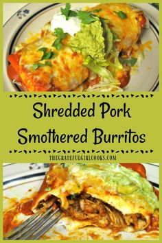 You'll love these amazing shredded pork smothered burritos, covered in a homemade red sauce. They taste just like you ordered them at a Mexican restaurant! / The Grateful girl Cooks! Recipe Using Shredded Pork, Shredded Pork Recipes, Recipes Using Pork, Pulled Pork Recipes, Shredded Pork Tacos, Leftover Pork Loin Recipes, Leftovers Recipes, Leftover Pulled Pork, Pork Burritos