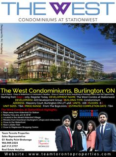 The West Condominiums, Burlington, ON Live in Peace - Close to Waterfront, in Commuter's Paradise - Drive or Transit to Work, everything at footsteps. Don't miss this Opportunity.  Starting from $190's only. Register Today. http://www.teamtorontoproperties.com/THEWEST  Register for Exclusive VIP access and Preview prices or CALL US @905.909.2222 / 647.309.7411 DEVELOPMENT NAME: The West Condos at Stationwest DEVELOPER(S): ADI Development Group BUILDING TYPE: Condominium ADDRESS: Mason