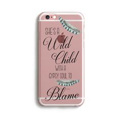 She's A Wild Child With A Gypsy Soul To Blame Clear Phone Case