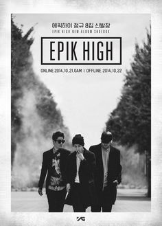 Hip-hop group Epik High is ready to thunder back into hearts and souls everywhere with a new album