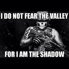 Army. I am the shadow!