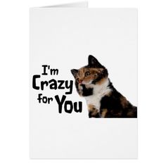 I'm Crazy for You Greeting Card