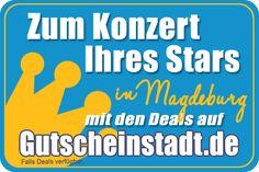 Zum Konzert in Magdeburg mit Gutscheinstadt