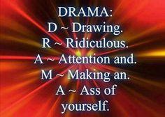To much drama