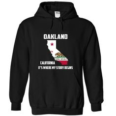 Oakland California Its Where My Story Begins! Special Tees 2014