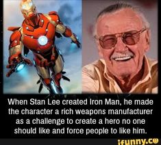When Stan Lee created Iron Man, he made the character a rich weapons manufacturer as a challenge to create a hero no one should like and force people to like him. Wow Facts, Weird Facts, Strange Facts, Marvel Memes, Marvel Dc Comics, Marvel Avengers, Unbelievable Facts, Amazing Facts, Amazing Things