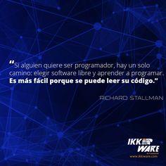 Si alguien quiere ser programador, hay un solo camino...  #ikkiware #RichardStallman #programador #softwarelibre