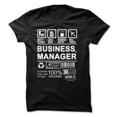 PROUD BEING A BUSINESS MANAGER T Shirt, Hoodie, Sweatshirts - t shirt design #fashion #style