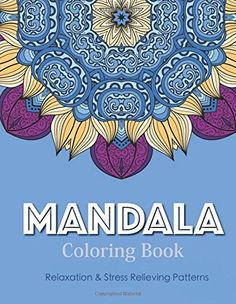 Mandala Coloring Book (New Release 1): Mandala Coloring Books for Adults : Stress Relieving Patterns (Volume 1) by V Art http://www.amazon.com/dp/151976913X/ref=cm_sw_r_pi_dp_QcCUwb0BGACC7