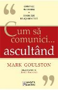 Cum sa comunici ... ascultand - Mark Goulston My Books, Things I Want, Words, Life, Vatican, Metabolism, Audio, Places, Movies