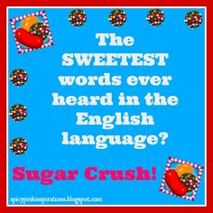 Candy Crush Saga Sweetest Words Quote Candy Crush Addict, Candy Crush Saga, Funny Candy, Candy Quotes, Candy Party, Sweet Words, Words Quotes, Laugh Out Loud, Favorite Quotes