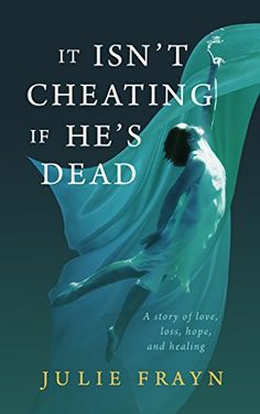 Free: It Isn't Cheating if He's Dead - http://www.justkindlebooks.com/free-it-isnt-cheating-if-hes-dead/