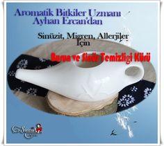Aromatik Bitkiler Uzmanı Ayhan Ercan'dan Sinüzit,Migren ve Allerjiler İçin Burun ve Sinüs Temizliği Kürü