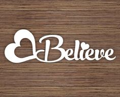 Believe PDF SVG Instant Download Digital Papercut Template (Commercial Use)