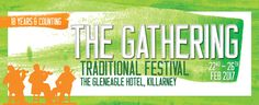 The Gathering Trad Festival, 22nd - 26th February 2017, Killarney, Co Kerry http://inec.ie/festival/the-gathering/