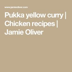 Pukka yellow curry | Chicken recipes | Jamie Oliver