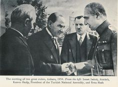KİNG Reza PAHLAVİ AND ATA TURK PRESİDENT OF TURKEY by Playing By Heart, via Flickr