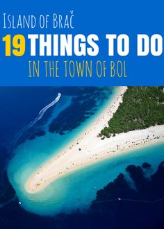 Relax  be charmed: 19 things to do in #Bol on the Island of Brac #Croatia.