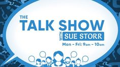 Listen to the talk show with Sue Storr weekdays at 9 am - LIVE at www.chok.com