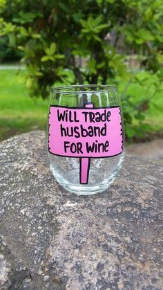 Will Trade Husband For Wine hand-painted by CrystalsGlassDesigns