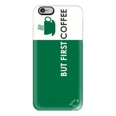 iPhone 6 Plus/6/5/5s/5c Case - But First Coffee - Starbucks - Foodie ($40) ❤ liked on Polyvore featuring accessories, tech accessories, iphone case, iphone cover case, apple iphone cases and iphone cases