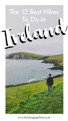 12 Best Hikes In Ireland To Experience Ireland Hiking, Backpacking Ireland, Ireland Beach, Ireland Vacation, Ireland Travel, Cork Ireland, Dublin Travel, Backpacking Trips, Galway Ireland