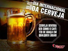 5 de agosto - Dia da Cerveja! #cerveja #diadacerveja