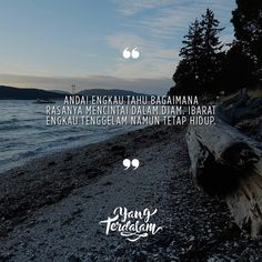 #berbagirasa kiriman dari @budiheriyantoo #yangterdalam #poet #poetry #poem #puisi #sajak Poem Quotes, Qoutes, Poems, Funny Quotes, Life Quotes, Cinta Quotes, Universe Quotes, Quotes Indonesia, Islamic Pictures