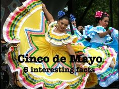 Cinco de Mayo : 5 facts that you probably didn't know! - YouTube
