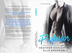 Cover Reveal: Professor by @HeatherDahlgren @Authorella Emerson ~ He's been through HELL, now what?