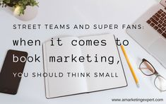 Super Fans and Street Teams | AMarketingExpert.com 95% of books are sold via personal recommendation. Let that sink in for a minute. Now let's dig in to harnessing this power and grow your book sales! #bookmarketing #bookpromotion #indieauthors #authorshelpingauthors #bookreviews