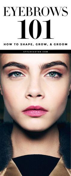 Eyebrows 101 - Every