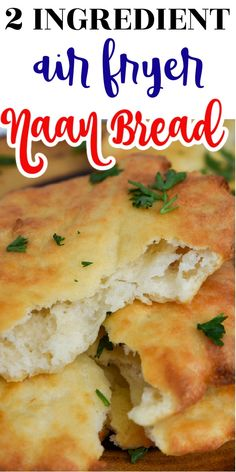 2 ingredient Air Fryer Naan Bread is super easy to make and tastes delicious as it combines self-rising flour and Greek Yogurt that is then cooked to perfection right in the Air Fryer. Homemade Naan Bread, Recipes With Naan Bread, Nana Bread, Ww Recipes, Snacks Recipes, Oven Recipes, Kitchen Recipes, Dinner Recipes, Air Fryer Recipes Easy