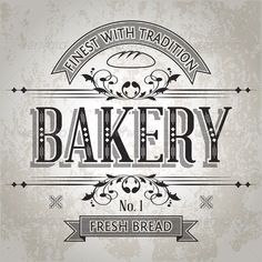 Bakery Label  #GraphicRiver            Vintage Label for Bakery on Grunge Background Files in Pack:  Vector Eps 8 – Fully scalable. Font is not editable. You can easy change color swatches. Label is monoprint. Grunge Background is in different layer. You will need a vector editor to use this file (such as Adobe Illustrator, Corel Draw or free Open Source software Inscape)  Hi-res Jpeg file – same as preview + BONUS Hi-res Jpeg Grunge Background   Transparent Hi-res Png file (black version…