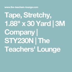 "Tape, Stretchy, 1.88"" x 30 Yard 