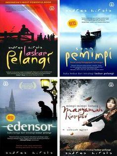 Tetralogi Laskar Pelangi - Andrea Hirata Terdiri dari 4 Novel yaitu Laskar Pelangi, Sang Pemimpi, Edensor dan Maryamah Karpov, yang saling berkaitan dengan tokoh utama Ikal