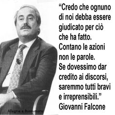 Giovanni Falcone Mafia, Giovanni Falcone, Italy Information, Phrases About Life, All About Italy, Other Ways To Say, Quotes Thoughts, Learning Italian, Some Words