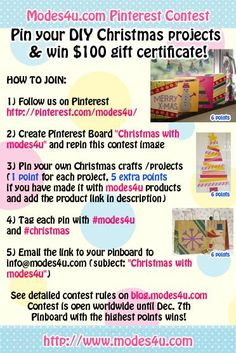 So many customers are using modes4u.com products for Christmas crafts, projects and gifts that we want to reward you for showing us what you made. Today we start a big Pinterest Christmas competiti...