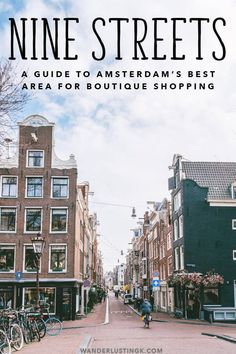 Looking for the best hotspots/boutique shopping in Amsterdam to experience Amsterdam like a local? Discover the cute 9 Straatjes (Nine Streets) neighborhood of Amsterdam with this food and shopping guide! visit the site for complete recipe Amsterdam Itinerary, Amsterdam Travel Guide, Amsterdam Shopping, Amsterdam City, Amsterdam Holland, Holland Netherlands, Amsterdam Living, Amsterdam Food, Visit Amsterdam