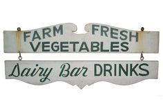 Vintage farm sign.  This is my decor inspiration/theme piece.  #summerfoodfights #food52 #saveur