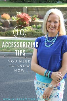 10 accessorizing tips you need to know now from Inside Out Style Blog www.insideoutstyleblog.com