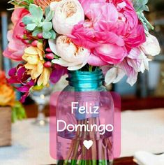 Feliz Domingo! Weekend Days, Happy Weekend, Happy Day, Good Night Image, Flower Quotes, Have A Beautiful Day, Spanish Quotes, Good Morning Quotes, Happy Thoughts