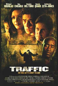 41. Traffic — The 100 Best Movies of the 2000s   Complex