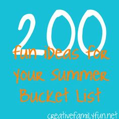 200 Fun Ideas for Yo