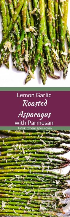 Fresh asparagus roasted with lemon and garlic and finished with a sprinkle of freshly grated Parmesan cheese. #lemon #garlic #asparagus | tinykitchencapers.com