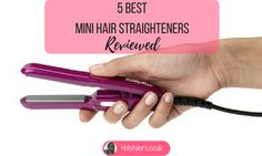 5 Best Mini Hair Str