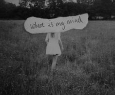 where is my mind.