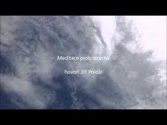 Meditace proti strachu - YouTube