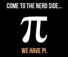 Funny pictures about Nerd Side. Oh, and cool pics about Nerd Side. Also, Nerd Side photos. Pi Jokes, Nerd Jokes, Math Jokes, Science Jokes, Math Humor, Nerd Humor, Chemistry Jokes, Biology Humor, Grammar Humor