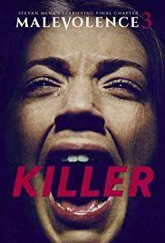 Malevolence 3 Killer 2018 Altyazılı Indir Film Movies Movies
